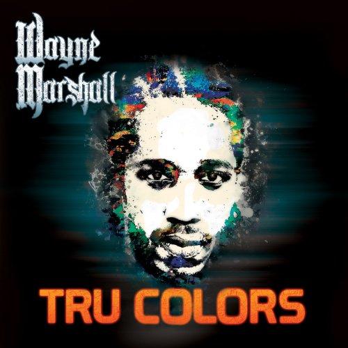 Wayne Marshall-Tru Colors-CD-FLAC-2014-YARD Download