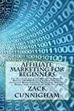 Affiliate Marketing For Beginners: The Ultimate Affiliate Marketing Book To Making INSANE Passive Income For Life (Affiliate Marketing For Beginners, ... Entrepreneurship, Make Money Online)