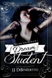 Dream Student (Dream Series, Book 1)