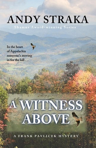 A Witness Above (A Frank Pavlicek Novel)