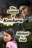 The Legend Of Koolura