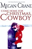 Come Home for Christmas, Cowboy (Montana Born Christmas Book 5)