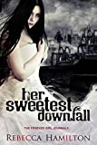 HER SWEETEST DOWNFALL (Paranormal Romance / Fantasy Novella): (Forever Girl Series Prequel) (Forever Girl Series - a Journal Book 1)