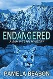 Endangered (A Sam Westin Mystery Book 1)