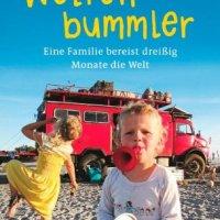 Weltenbummler : eine Familie bereist dreißig Monate die Welt / Heike Praschel