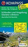 Schlanders und Umgebung / Silandro e dintorni 1 : 25 000: Martelltal / Val Martello. Wandern, Rad, Skitouren / Escursioni, Bike, Sci alpinismo
