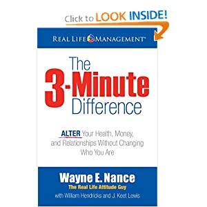 The 3-Minute Difference: ALTER Your Health, Money and Relationships Without Changing Who You Are