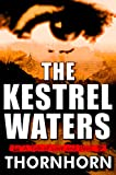 The Kestrel Waters: A Tale of Love and Devil (RiddleTop Southern Gothic)