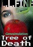 Genosimulation: Tree of Death: A science fiction novel