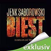 Biest von Jenk Saborowski, Cover mit freundlicher Genehmigung von Audible.de