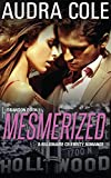 Mesmerized: Brandon Book One (The Hollywood Tales 1)
