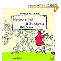 Krawinkel und Eckstein : Die Erfindung / Wouter van Reek