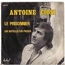 """Antoine Ciosi - 45rpm """"Un Batellu chi passa"""""""