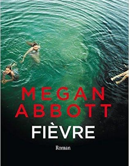 Fièvre - Megan E. Abbott