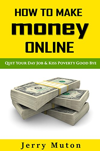 How to Make Money Online: how to make money from home in 7days (Make Money Working from Home Book 1)