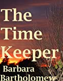 The Time Keeper (Timeways Book 1) (The Timeways Trilogy)