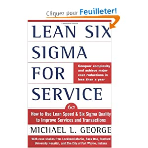 Lean Six Sigma for Services: How to Use Lean Speed and Six Sigma Quality to Improve Services and Transactions