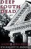 Deep South Dead (A Hunter Jones Mystery Book 1)