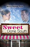 Sweet Gone South (Love Gone South Series Book 1)