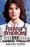 Deadly Syndrome