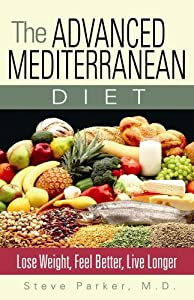 "Cover of ""The Advanced Mediterranean Diet..."