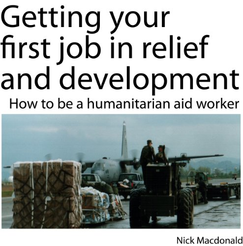 Getting your first job in relief and development
