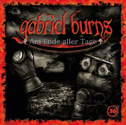 Gabriel Burns (36) Am Ende aller Tage (Decision)