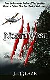 NorthWest (John Hazard - Book II)
