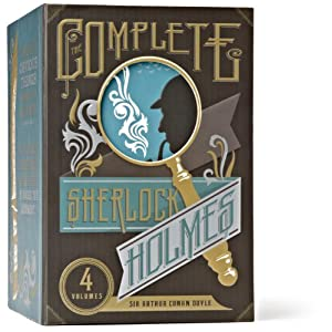 The Complete Sherlock Holmes: The Adventures of Sherlock Holmes, The Reminiscences of Sherlock Holmes, The Return of Sherlock Holmes, The Memoirs of ... of Sherlock Holmes (The Heirloom Collection)