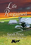 Life Regained (An Amish Friendship Series Book 1)