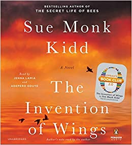 The Invention of Wings Sue Monk Kidd full book