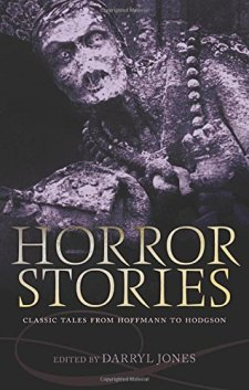 Horror Stories: Classic Tales from Hoffmann to Hodgson by | wearewordnerds.com
