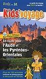 En route pour l'Aude et les Pyrénées-Orientales par Itak éditions