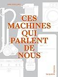 Ces machines qui parlent de nous par Eveillard
