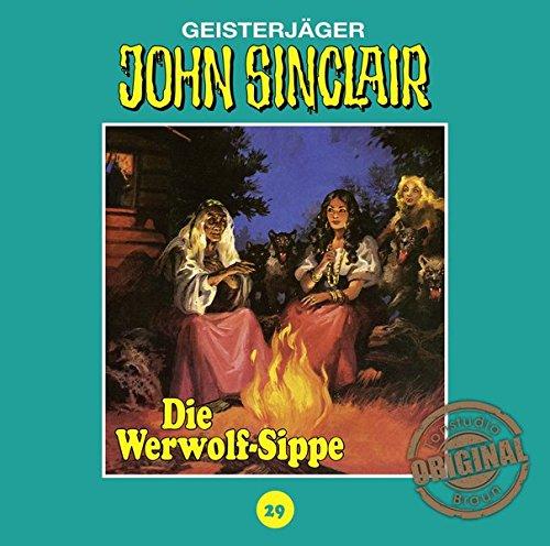 John Sinclair (29) Die Werwolf-Sippe (Teil 1/2) (Jason Dark) Tonstudio Braun / Lübbe Audio 2016