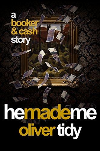 He Made Me (Booker & Cash Book 2)