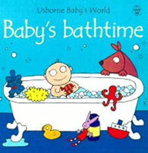 "Cover of ""Bathtime (Usborne Baby's World)..."