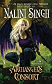Archangel's Consort (Guild Hunter, #3)
