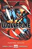 Wolverine - Volume 1: Hunting Season (Marvel Now)