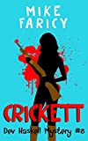 Crickett (Devlin Haskell Mysteries Book 8)