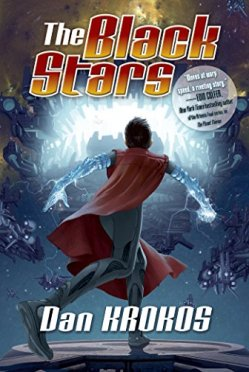 The Black Stars by Dan Krokos | Featured Book of the Day | wearewordnerds.com