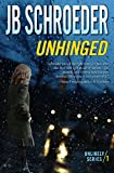 Unhinged (Unlikely Series Book 1)