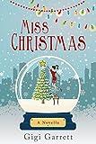 Miss Christmas: A Hallmark/Crown Media Optioned Novella