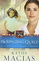 The Singing Quilt (The Quilt Series)