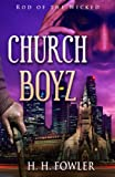 Church Boyz' Series - Book 1 (Rod of the Wicked)