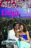 Deja (Deja series)