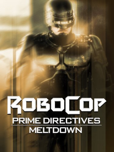 Prime Directives Robocop 1 Part