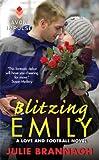 Blitzing Emily: A Love and Football Novel
