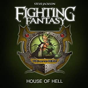 House of Hell (A Fighting Fantasy Adventure) by Worldweaver