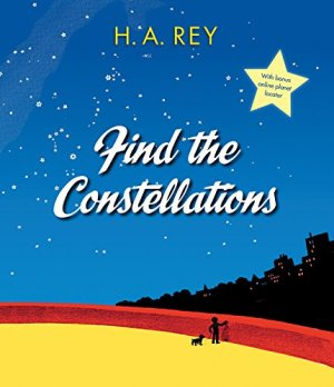Find the Constellations by H. A. Rey | Featured Book of the Day | wearewordnerds.com